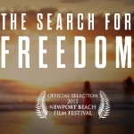 THE SEARCH FOR FREEDOM — Трейлер
