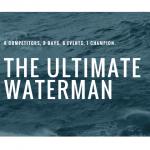 Объявлены райдеры, претендующие на титул The Ultimate Waterman
