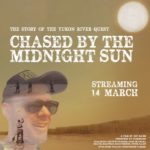 Chased by the Midnight Sun